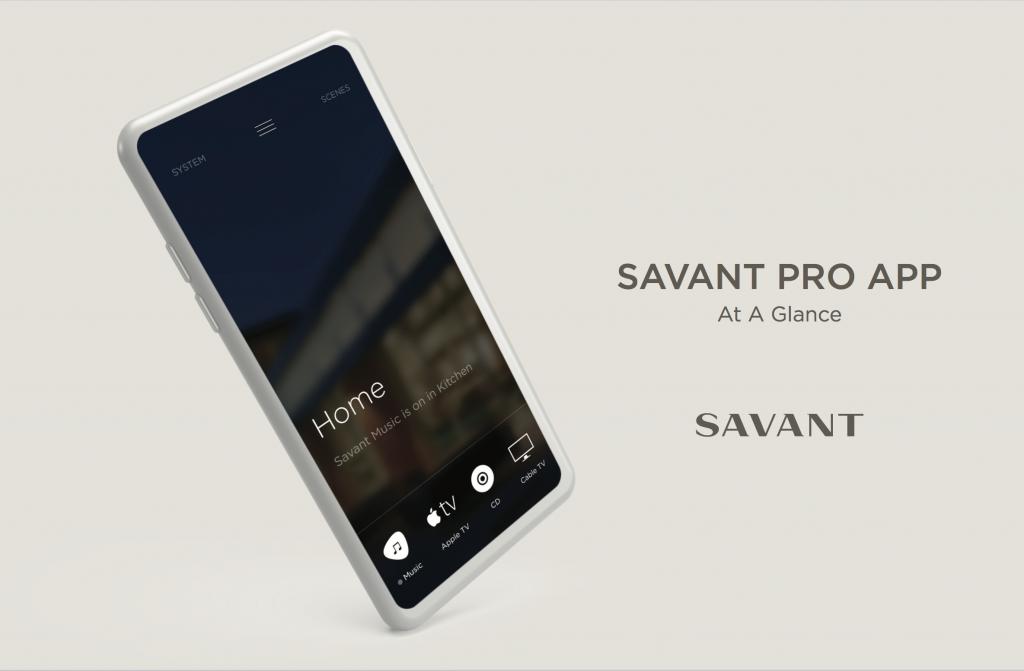 Savant Pro App Guide