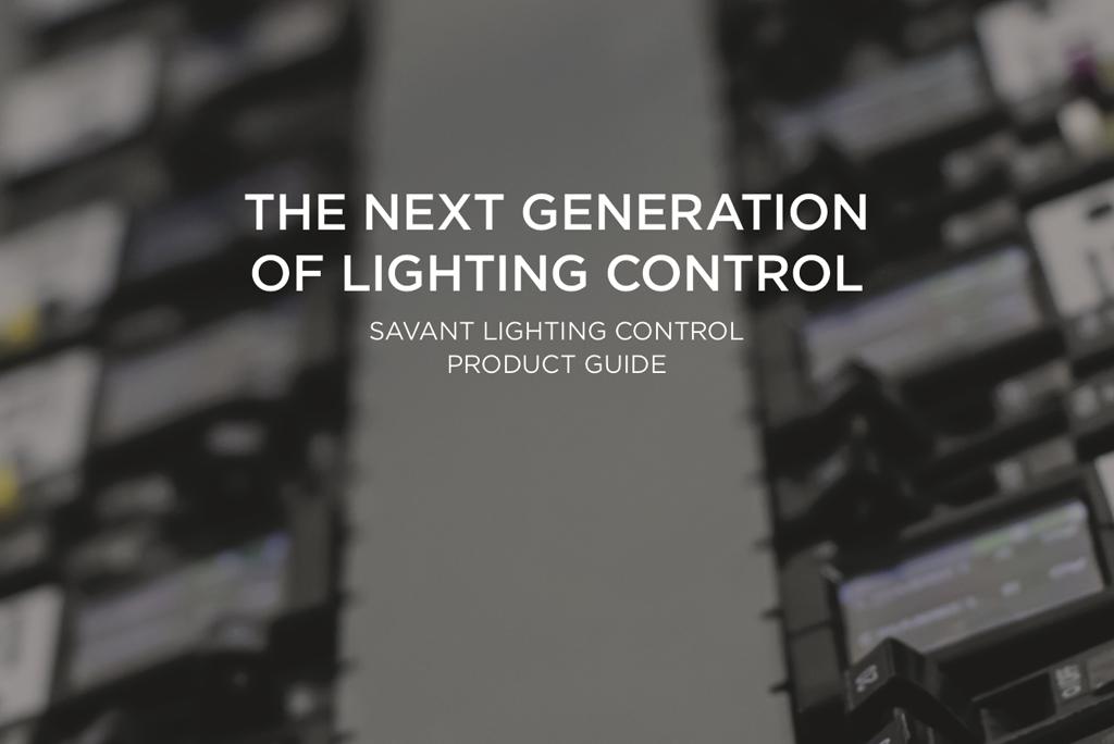 Savant Lighting Control Guide